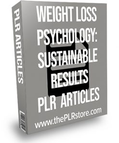 Weight Loss Psychology: Sustainable Results PLR Articles