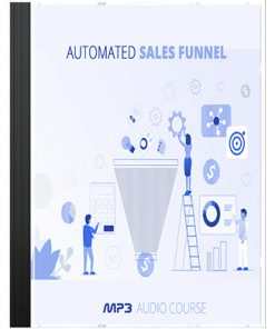 Automated Sales Funnel Audio MRR