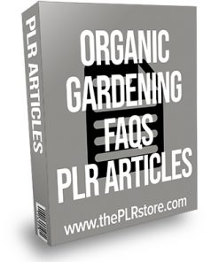 Organic Gardening FAQs PLR Articles