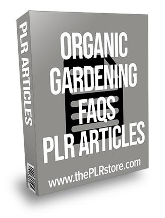 Organic Gardening FAQs PLR Articles