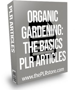 Organic Gardening The Basics PLR Articles