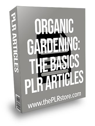 Organic Gardening The Basics PLR Articles