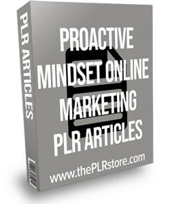 Proactive Mindset Online Marketing PLR Articles