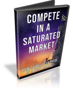 Compete in a Saturated Market PLR Audio
