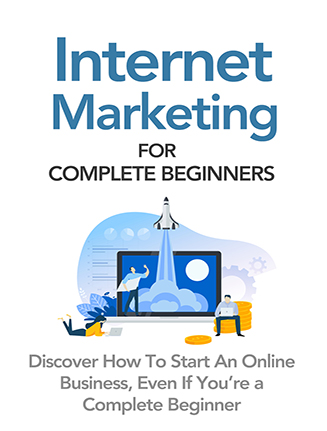 Internet Marketing for Complete Beginners Ebook and Videos MRR