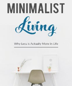Minimalist Living Ebook and Videos MRR