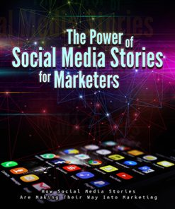 The Power of Social Media Stories Ebook and Videos MRR