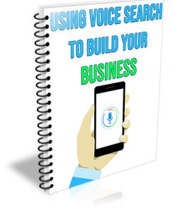 Using Voice Search to Build Your Business PLR Report