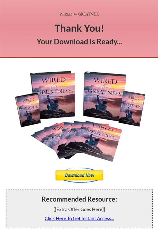 Wired for Greatness Ebook and Videos MRR