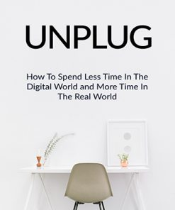 Unplug from the Digital World Ebook and Videos MRR