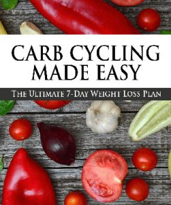Carb Cycling Made Easy Ebook with Master Resale Rights