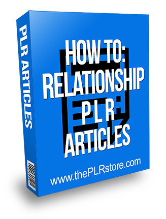 How-To Relationship PLR Articles