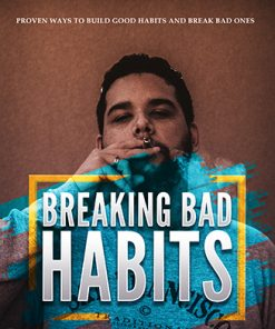 Breaking Bad Habits Ebook and Videos MRR