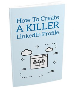 Create a Killer LinkedIn Profile Report MRR
