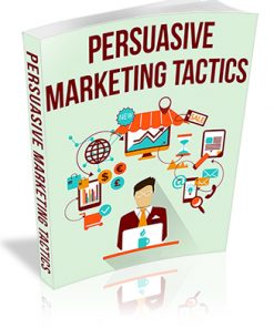 Persuasive Marketing Tactics PLR Report