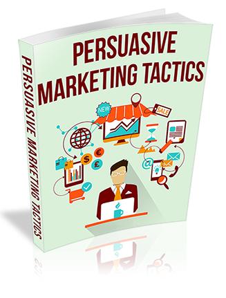 Persuasive Marketing Tactics PLR Report
