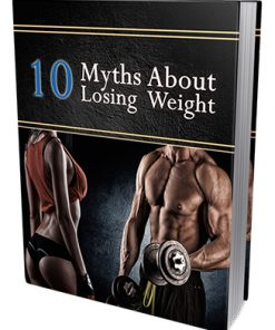 10 Myths About Losing Weight Report MRR