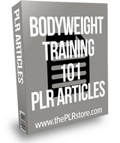 Bodyweight Training 101 PLR Articles