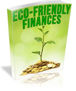 Eco-Friendlly Finances PLR Report
