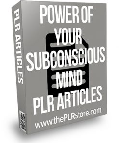 Power of Your Subconscious Mind PLR Articles