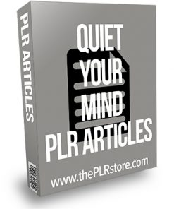 Quiet Your Mind PLR Articles