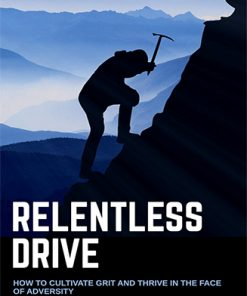 Relentless Drive Ebook and Videos MRR