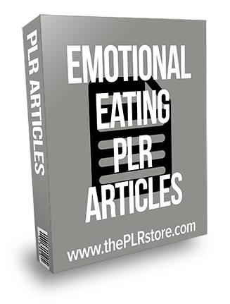Emotional Eating PLR Articles