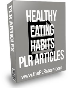 Healthy Eating Habits PLR Articles