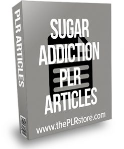 Sugar Addiction PLR Articles