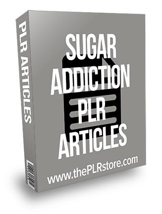 Sugar Addiction PLR Articles