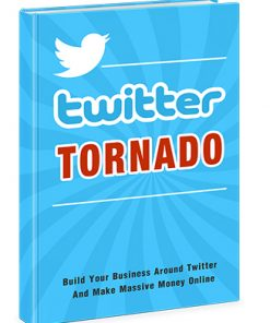 Twitter Tornado Ebook with Master Resale Rights