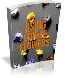 Using Edible Flowers PLR Report