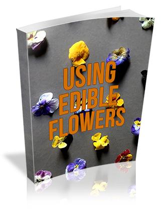 Using Edible Flowers PLR Report
