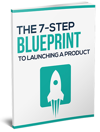 7 Step Blueprint to Launching a Product Report MRR
