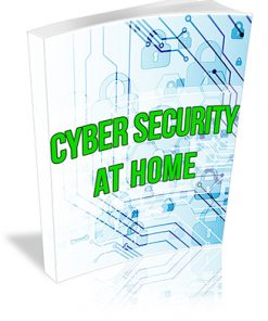 Cyber Security at Home PLR Report