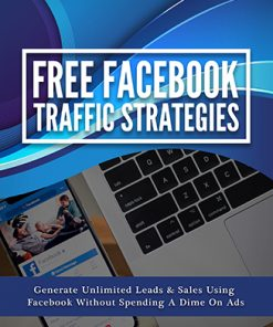 Free Facebook Traffic Strategies Ebook and Videos MRR