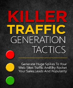 Killer Traffic Generation Tactics Ebook MRR
