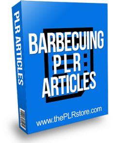 Barbecuing PLR Articles