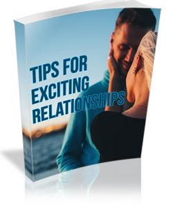 Tips for Exciting Relationships PLR Report