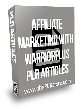 Affiliate Marketing with Warrior Plus PLR Articles