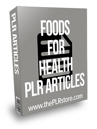 Foods for Health PLR Articles