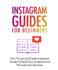 Instagram Guides for Beginners Ebook and Videos MRR
