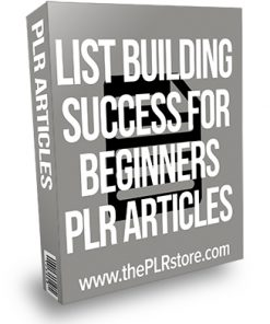 List Building Success for Beginners PLR Articles