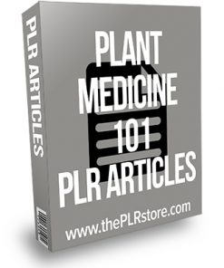 Plant Medicine 101 PLR Articles