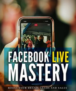Facebook Live Mastery Ebook and Videos MRR