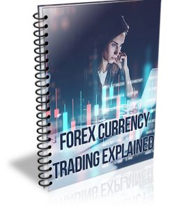 Forex Currency Trading Explained PLR Report