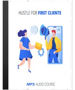 Hustle First Clients Audio with Master Resale Rights