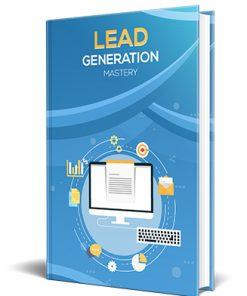 Lead Generation Mastery PLR Ebook