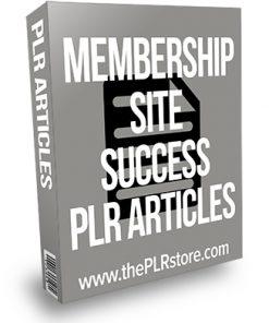 Membership Site Success PLR Articles