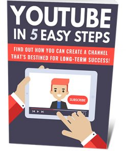 Youtube in 5 Easy Steps PLR Ebook